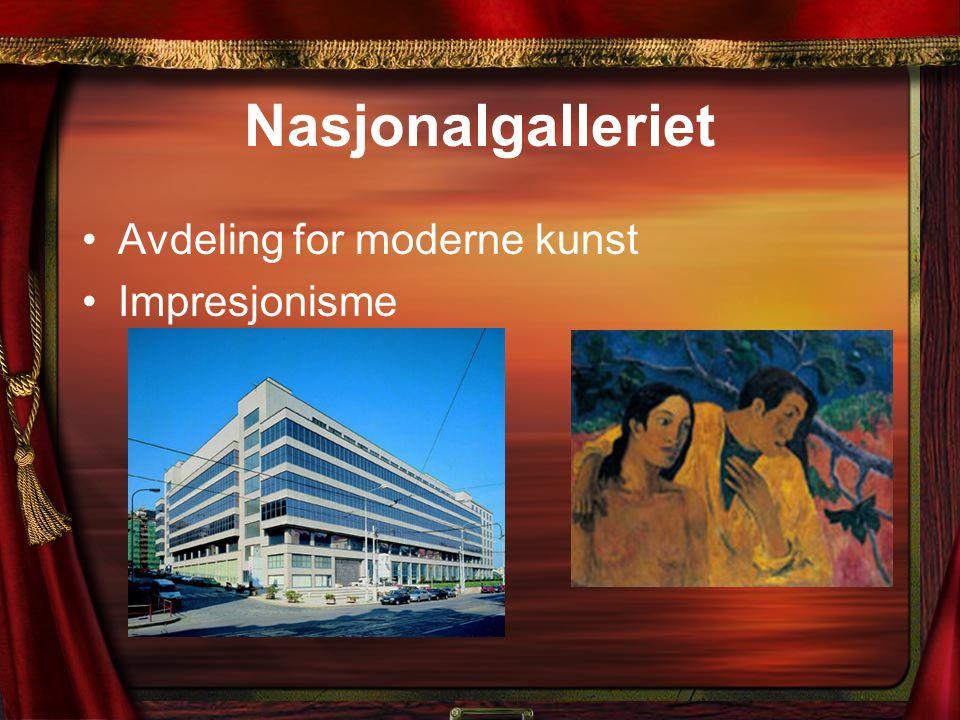 Nasjonalgalleriet Avdeling for moderne kunst Impresjonisme