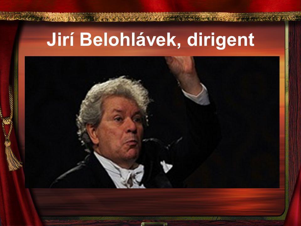 Jirí Belohlávek, dirigent