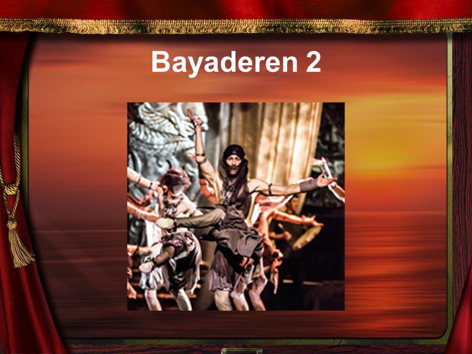 Bayaderen 2