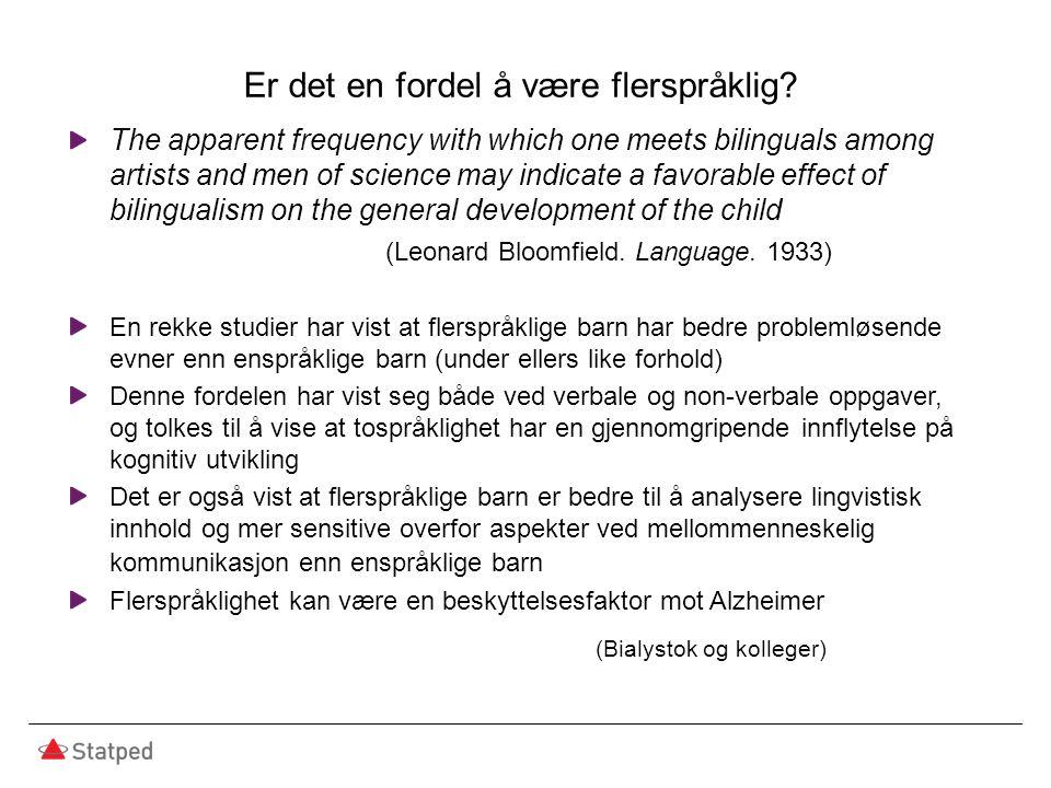 Språkutredning Helsestasjonene henviser vesentlig flere enspråklige enn flerspråklige barn til språkutredning.