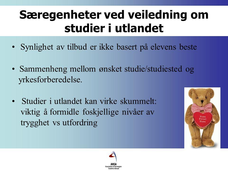 Særegenheter ved veiledning om studier i utlandet Synlighet av tilbud er ikke basert på elevens beste Sammenheng mellom ønsket studie/studiested og yrkesforberedelse.