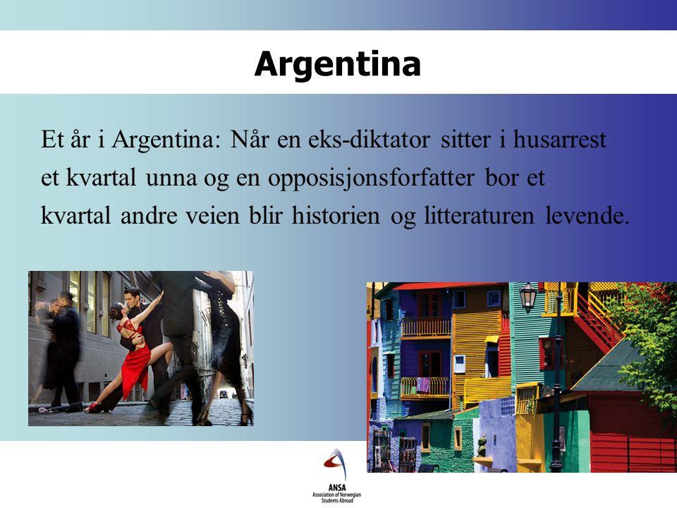 Argentina Et år i Argentina: Når en eks-diktator sitter i husarrest et kvartal unna og en opposisjonsforfatter bor et kvartal andre veien blir historien og litteraturen levende.