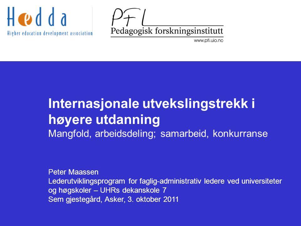 Internasjonal kontekst Eksempler: Nasjonalt / Norden Danmark: universiteter Reformer:  2003: universitets autonomi og ledelsesstruktur  2004-07: forskningskonsentrasjon og – spissing, bl.