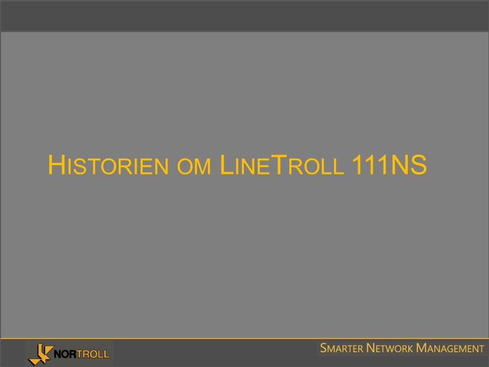 H ISTORIEN OM L INE T ROLL 111NS