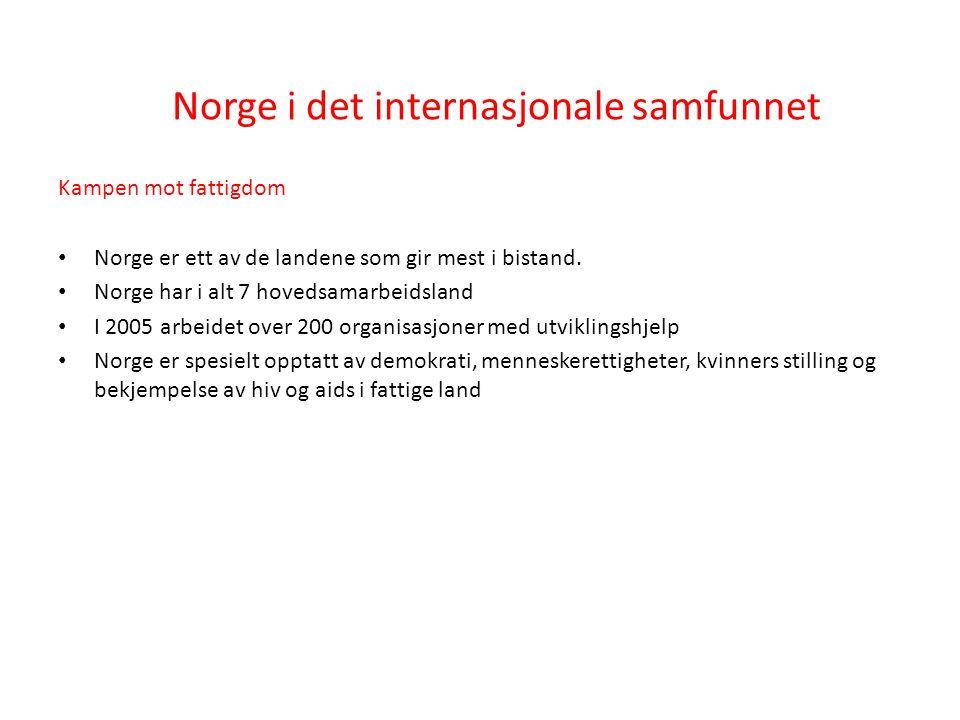Kampen mot fattigdom Norge er ett av de landene som gir mest i bistand.