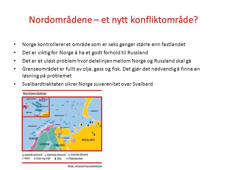 Nordområdene – et nytt konfliktområde.