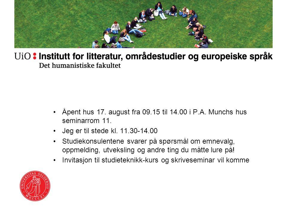 Åpent hus 17. august fra 09.15 til 14.00 i P.A. Munchs hus seminarrom 11.