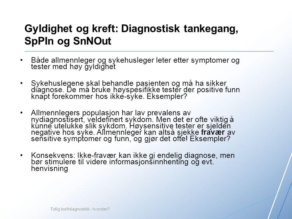 Tidlig kreftdiagnostikk - hvordan.