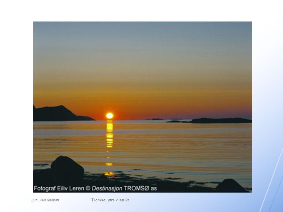Juni, ved midnatt Tromsø, ytre distrikt