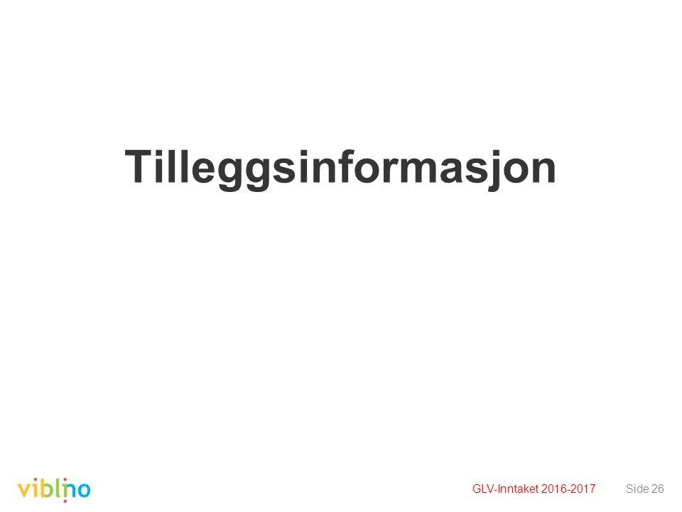Tilleggsinformasjon Side 26GLV-Inntaket 2016-2017
