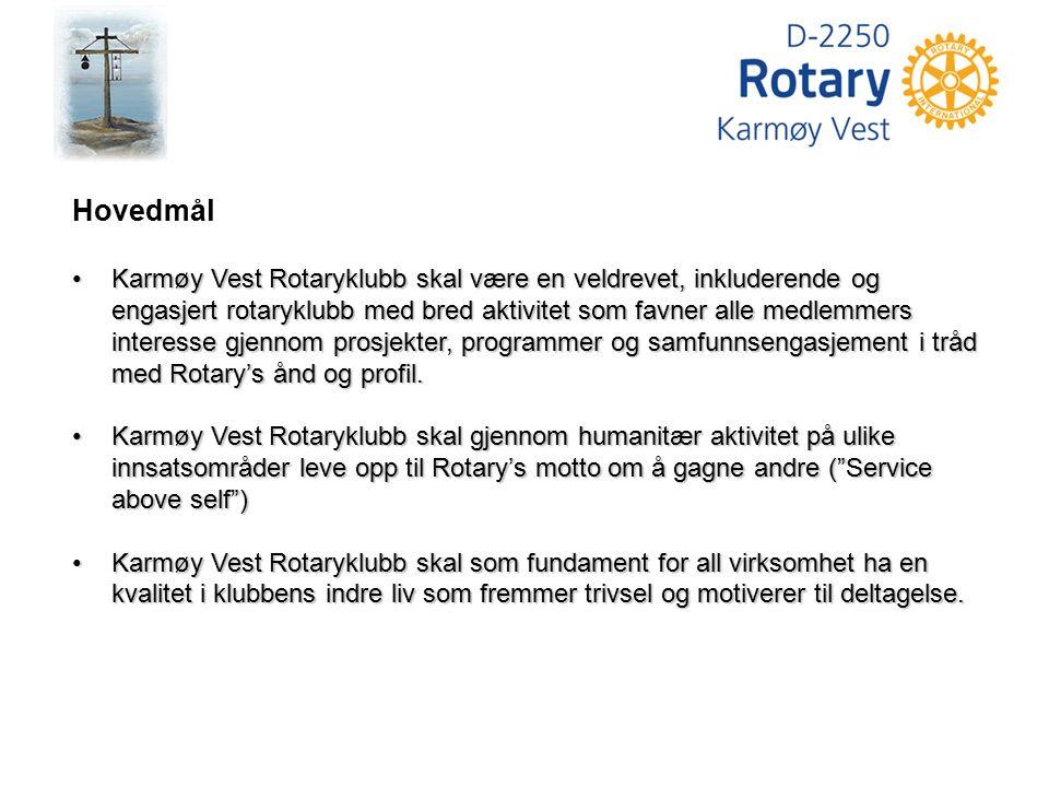 Hovedmål Karmøy Vest Rotaryklubb skal være en veldrevet, inkluderende og engasjert rotaryklubb med bred aktivitet som favner alle medlemmers interesse