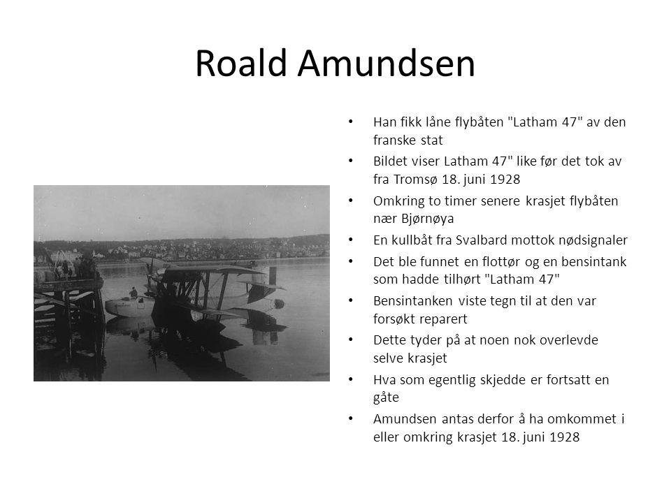 Roald Amundsen Han fikk låne flybåten
