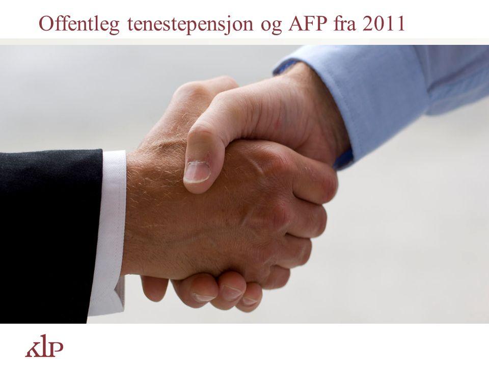 Offentleg tenestepensjon og AFP fra 2011