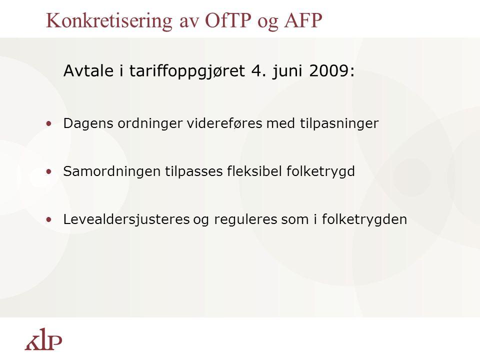 Konkretisering av OfTP og AFP Avtale i tariffoppgjøret 4.