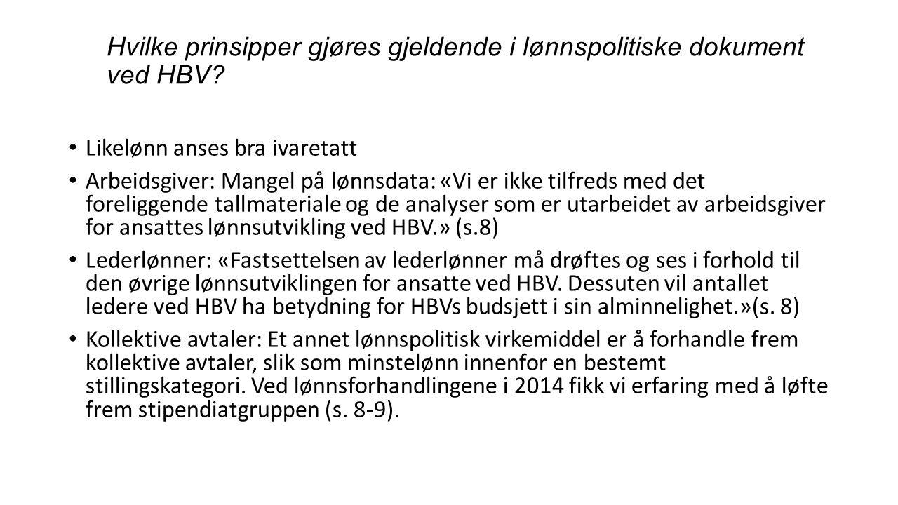 Hvilke prinsipper gjøres gjeldende i lønnspolitiske dokument ved HBV.