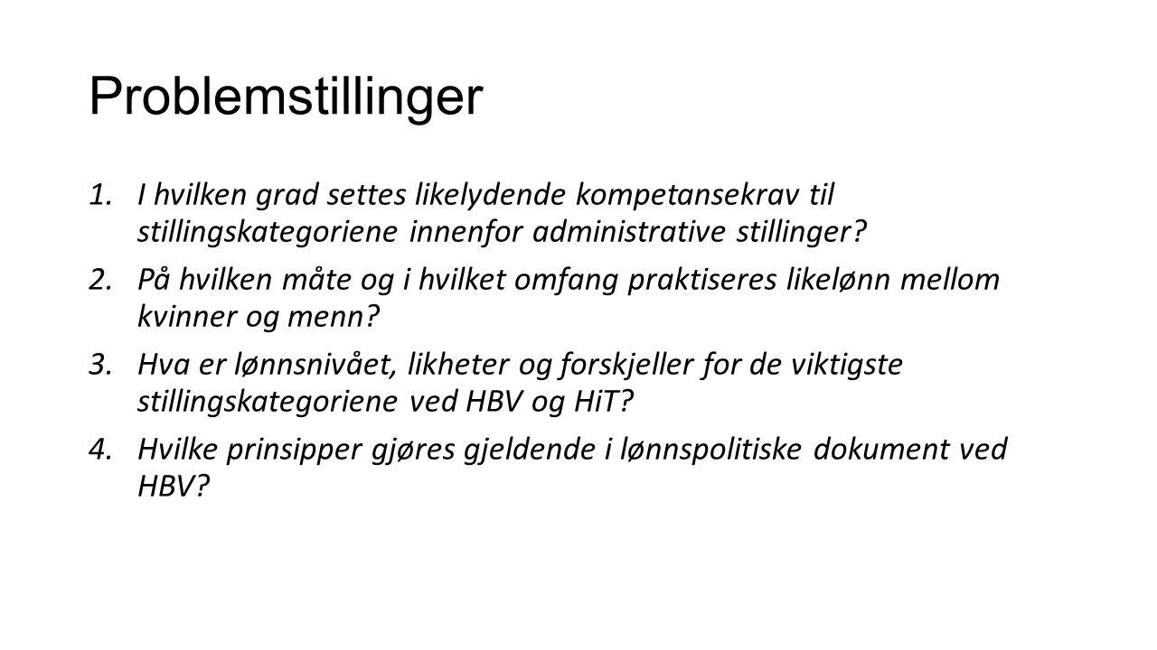 Hva er lønnsnivået, likheter og forskjeller for de viktigste stillingskategoriene ved HBV og HiT.