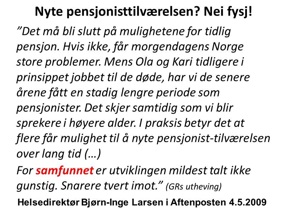 31.1.2013 Etter perspektivmeldingen 2013: