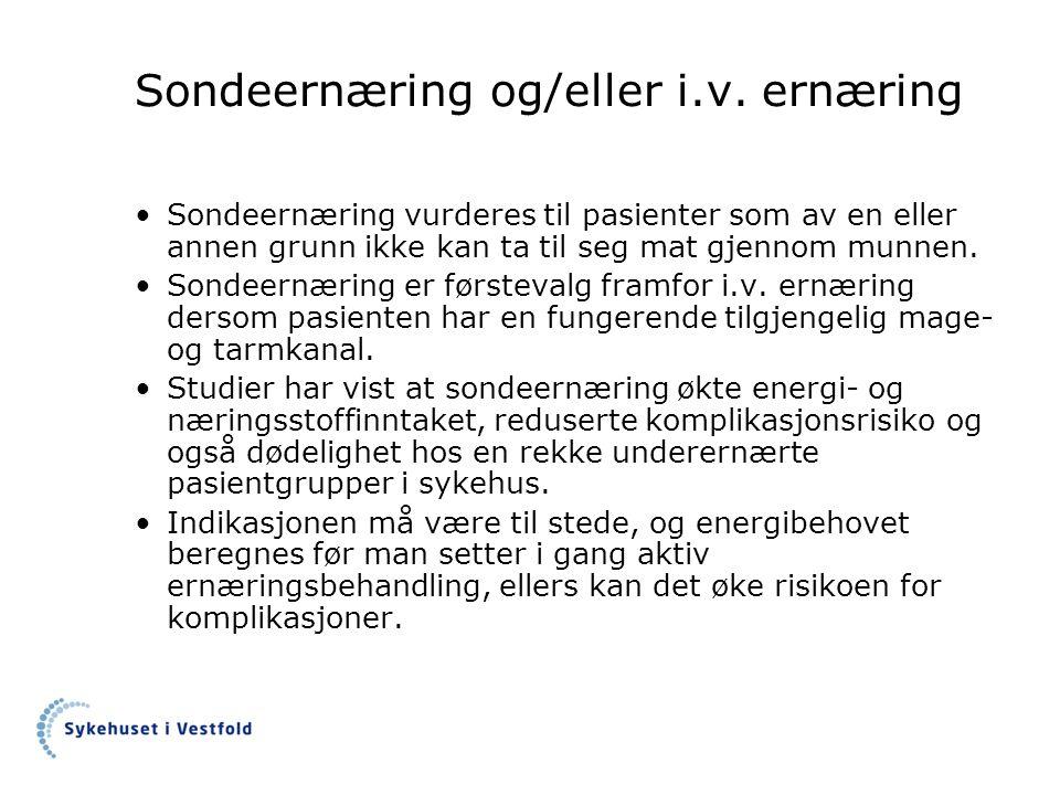 Sondeernæring og/eller i.v.