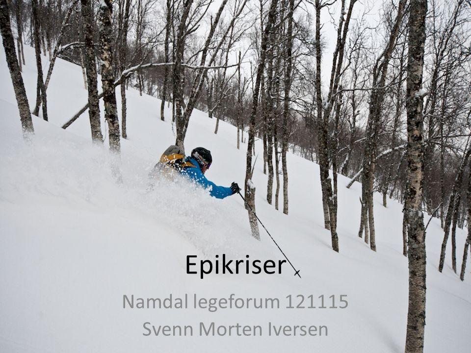 Epikriser Namdal legeforum 121115 Svenn Morten Iversen