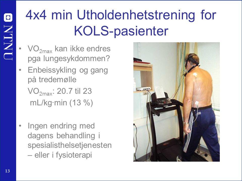 4x4 min Utholdenhetstrening for KOLS-pasienter VO 2max kan ikke endres pga lungesykdommen? Enbeissykling og gang på tredemølle VO 2max : 20.7 til 23 m
