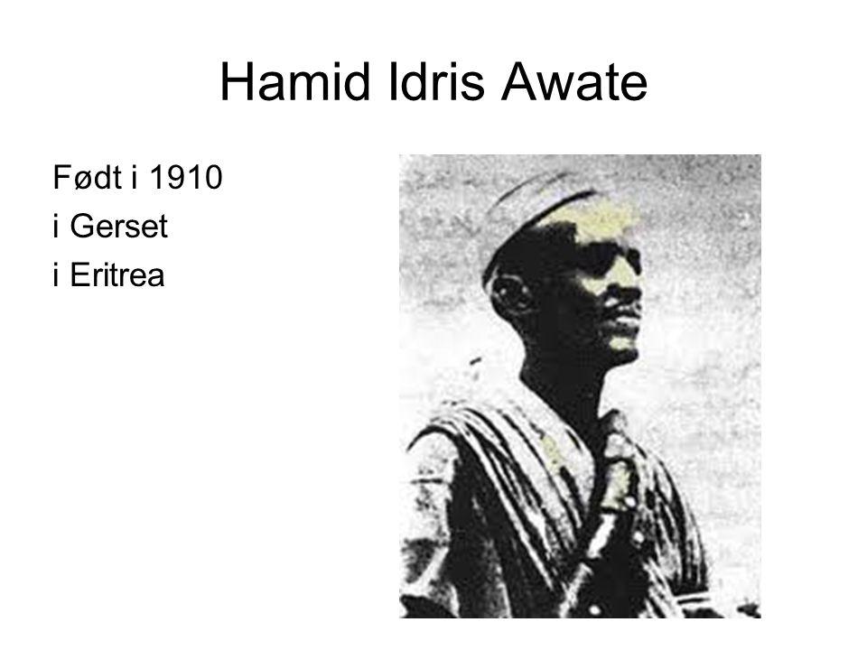Hamid Idris Awate Født i 1910 i Gerset i Eritrea