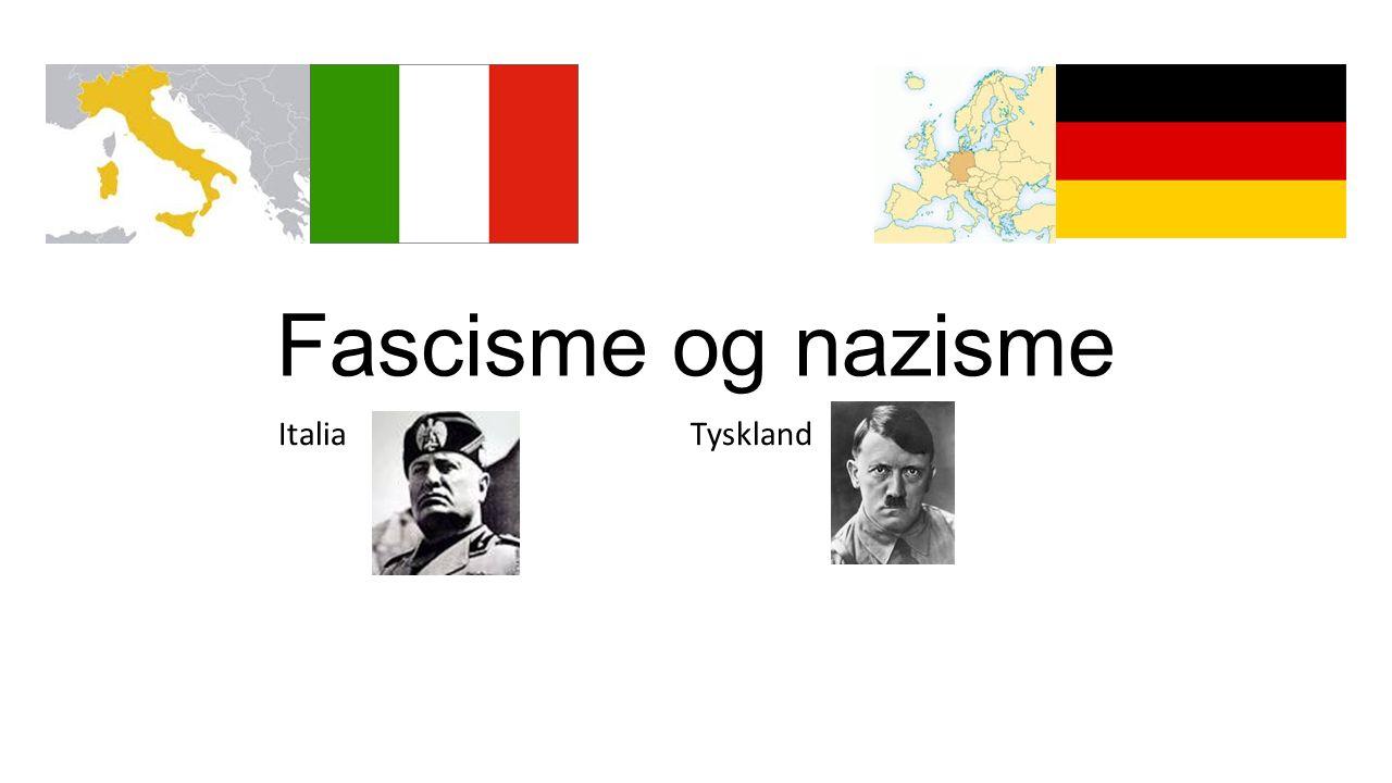 Fascisme og nazisme Italia Tyskland