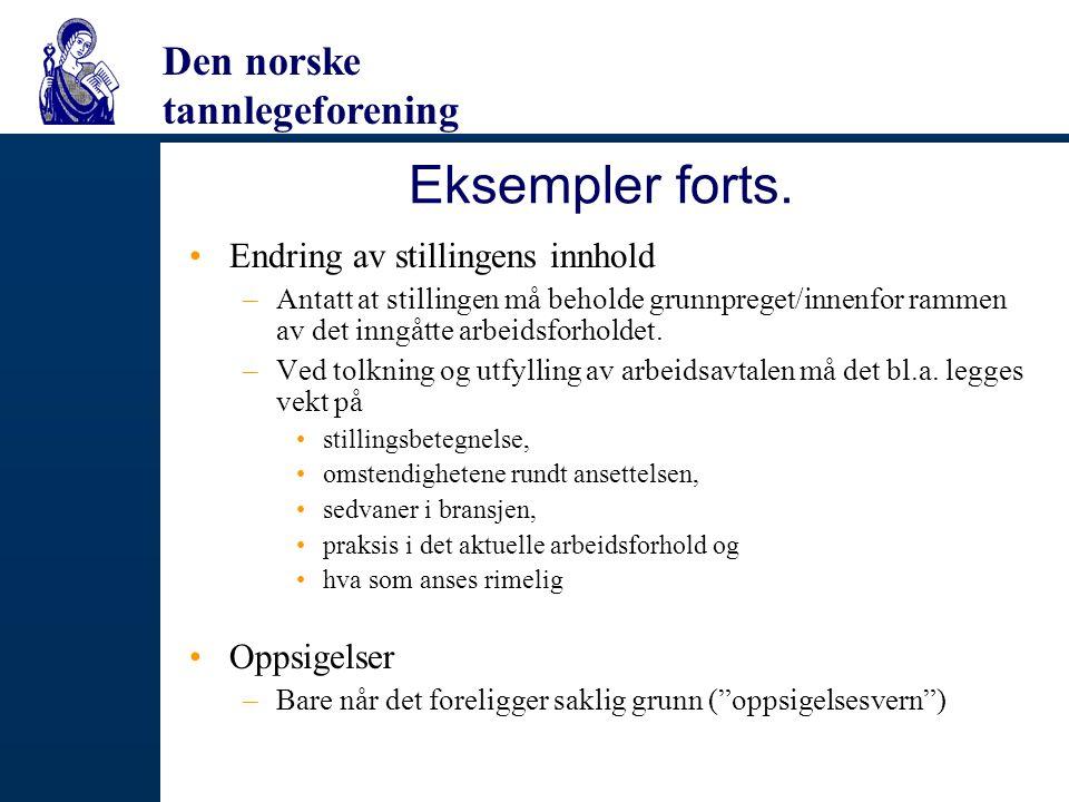 Den norske tannlegeforening Eksempler forts.