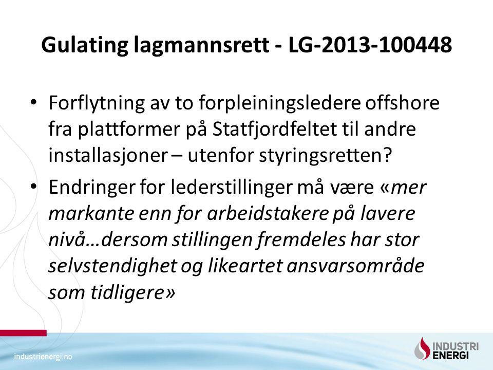 Gulating lagmannsrett - LG-2013-100448 Forflytning av to forpleiningsledere offshore fra plattformer på Statfjordfeltet til andre installasjoner – utenfor styringsretten.
