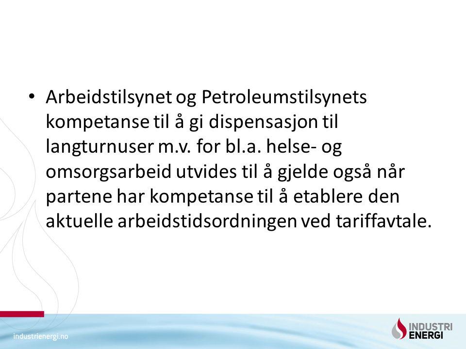 Arbeidstilsynet og Petroleumstilsynets kompetanse til å gi dispensasjon til langturnuser m.v.