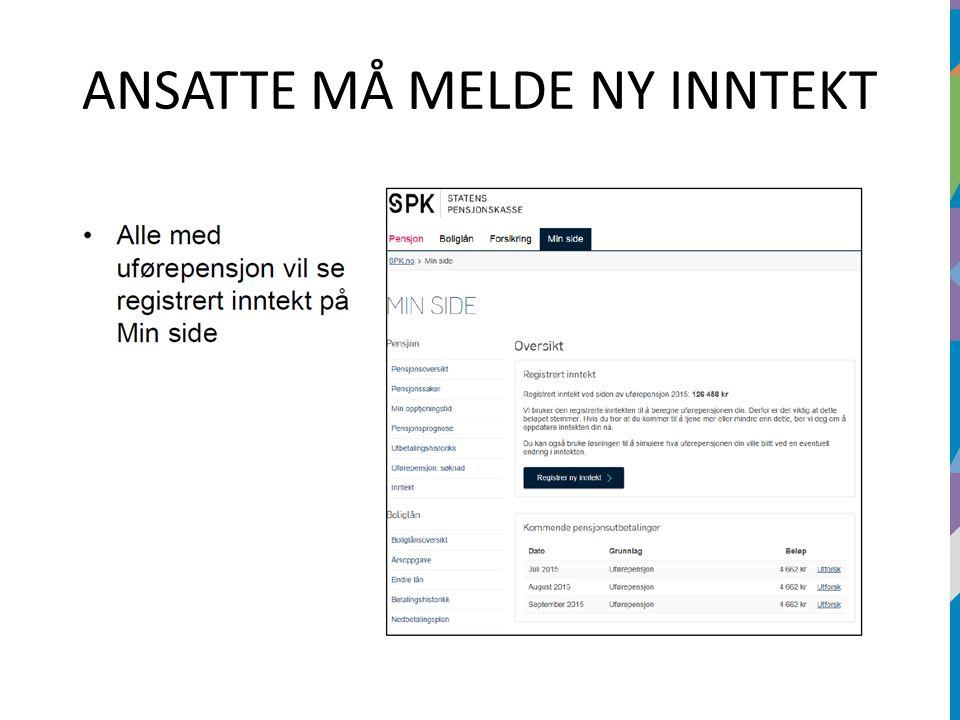 ANSATTE MÅ MELDE NY INNTEKT
