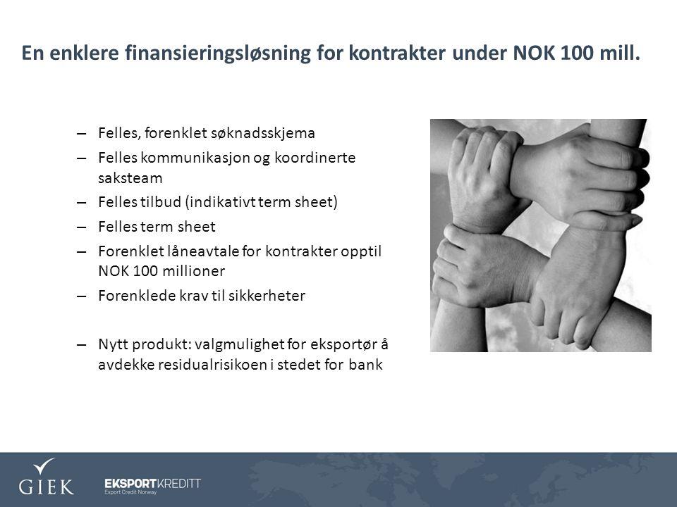 En enklere finansieringsløsning for kontrakter under NOK 100 mill.