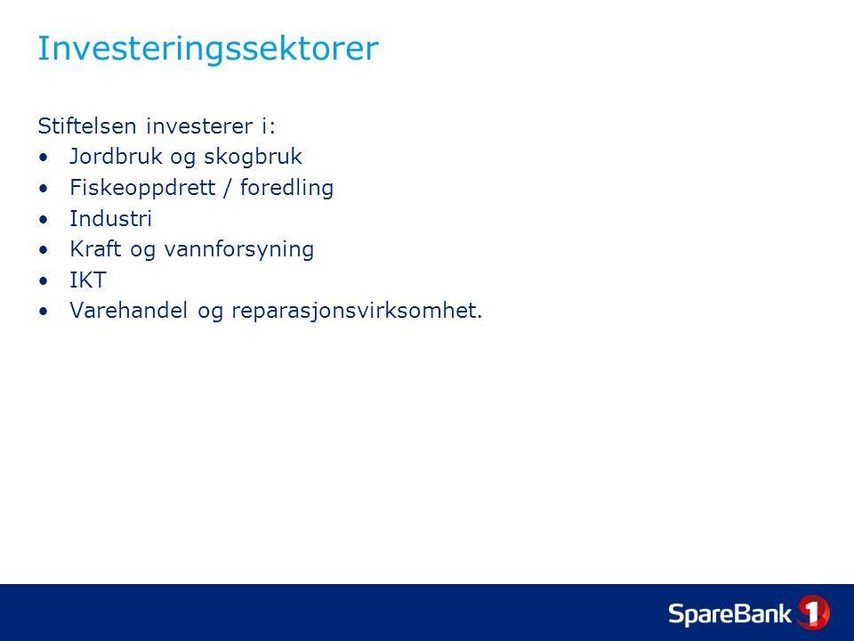 Investeringssektorer Stiftelsen investerer i: Jordbruk og skogbruk Fiskeoppdrett / foredling Industri Kraft og vannforsyning IKT Varehandel og reparas