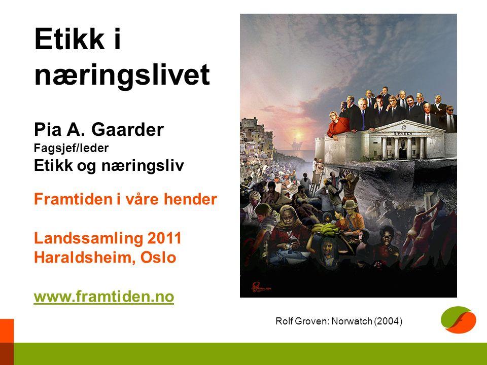Framtiden i våre hender og norske næringsinteresser i sør