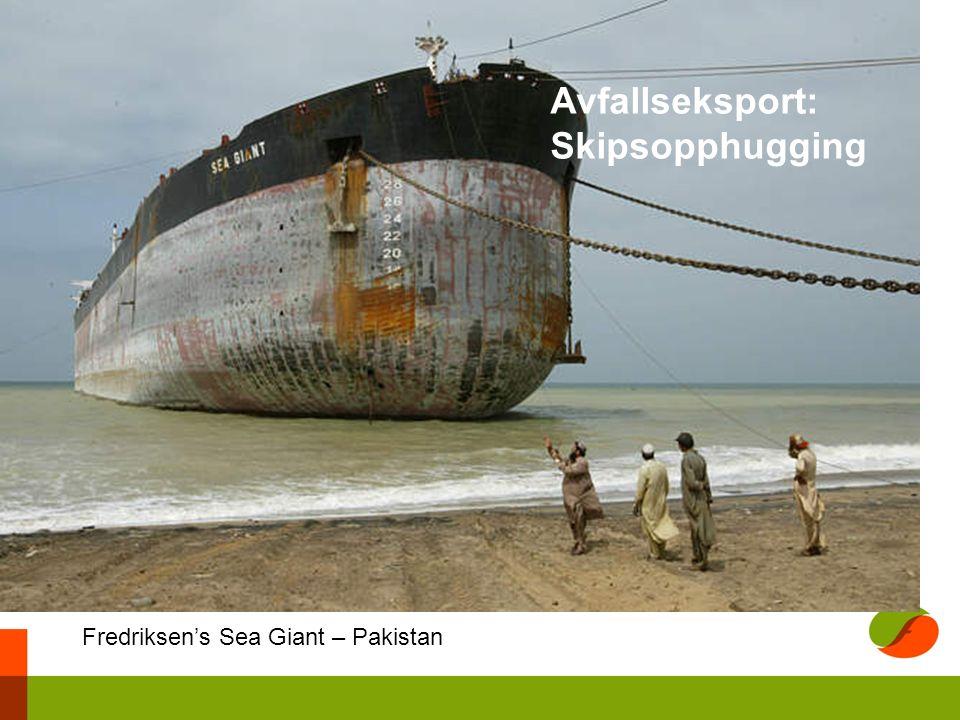 Fredriksen's Sea Giant – Pakistan Avfallseksport: Skipsopphugging