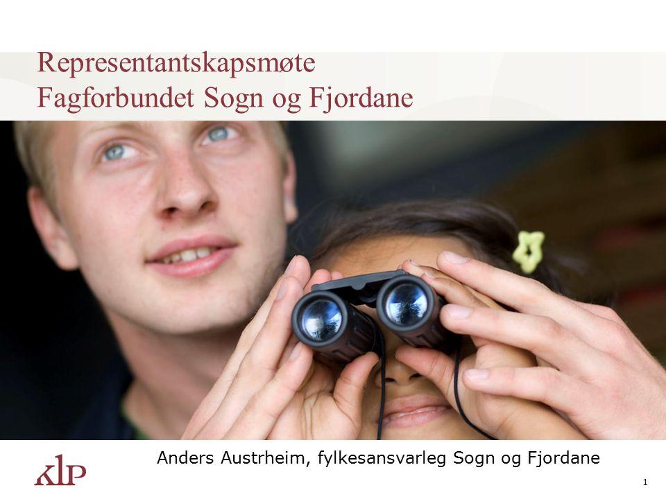 1 Representantskapsmøte Fagforbundet Sogn og Fjordane Anders Austrheim, fylkesansvarleg Sogn og Fjordane