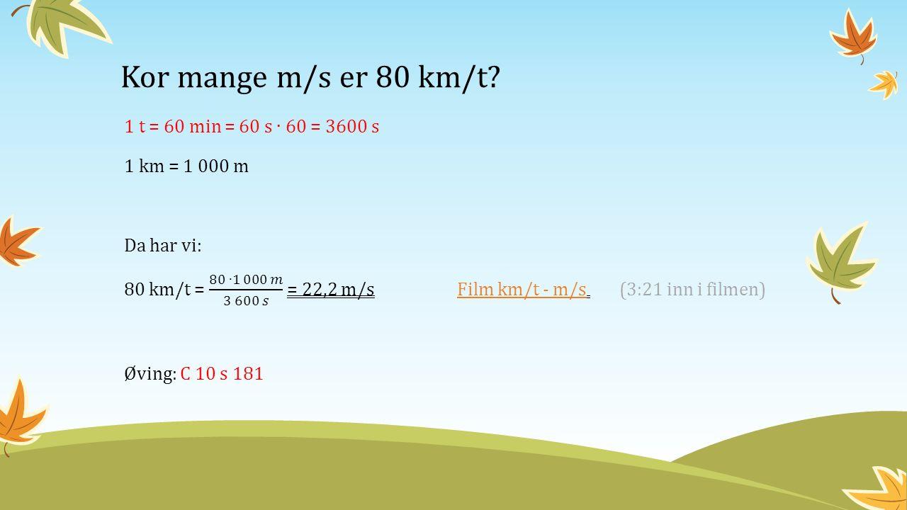 Kor mange m/s er 80 km/t