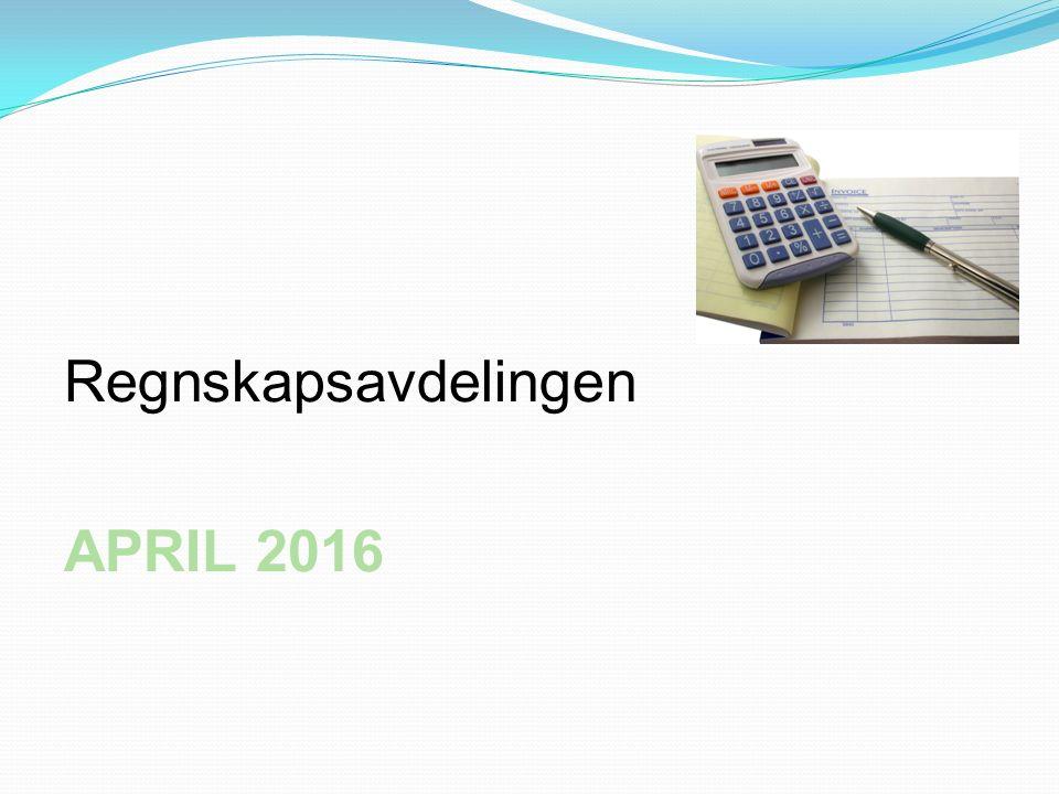 Regnskapsavdelingen APRIL 2016