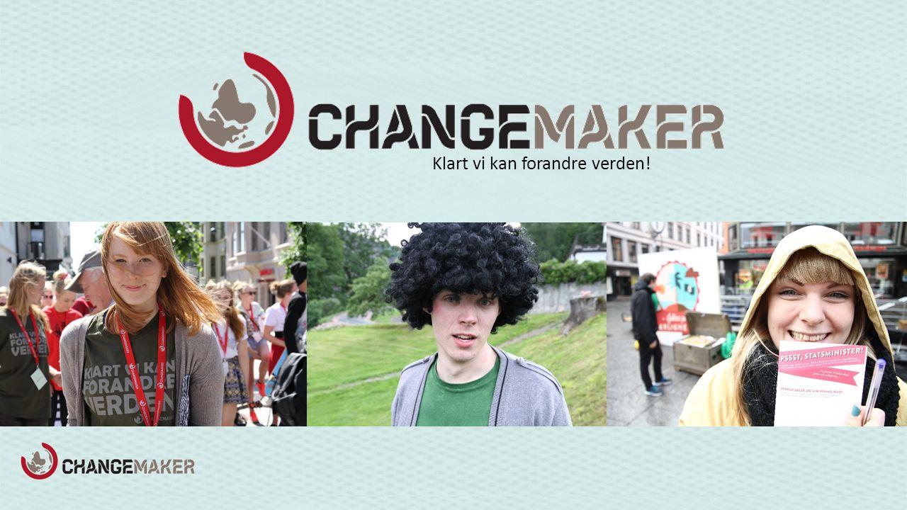 Klart vi kan forandre verden!