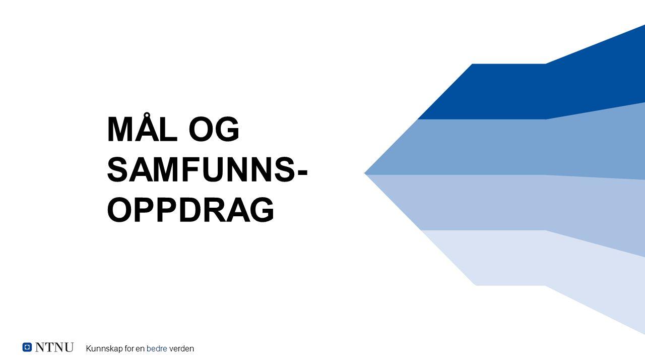 MÅL OG SAMFUNNS- OPPDRAG