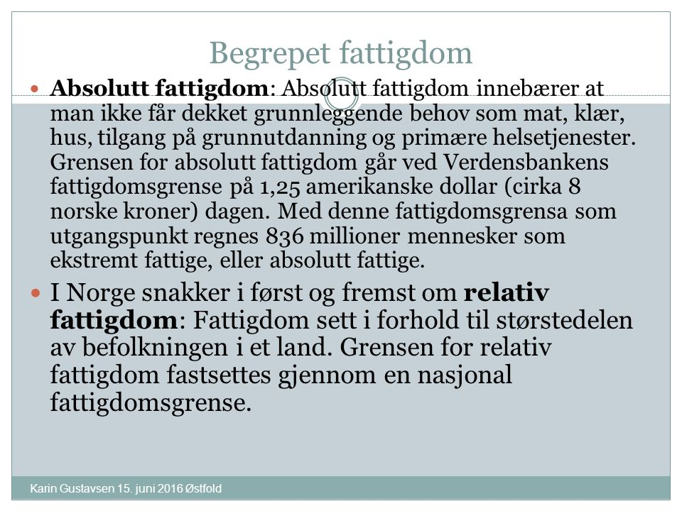 Begrepet fattigdom Karin Gustavsen 15.