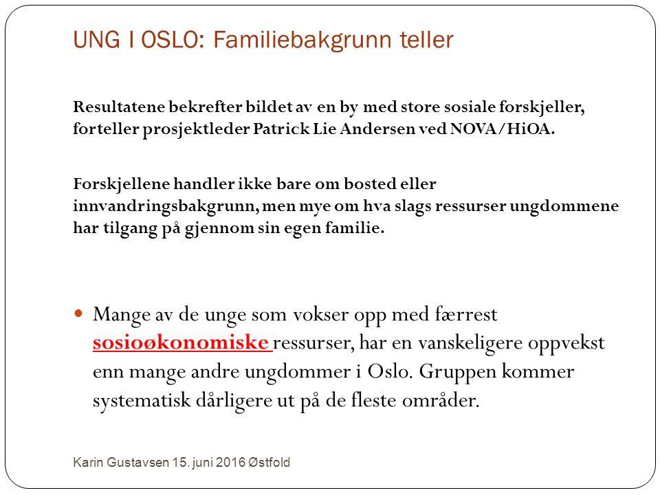 UNG I OSLO: Familiebakgrunn teller Resultatene bekrefter bildet av en by med store sosiale forskjeller, forteller prosjektleder Patrick Lie Andersen ved NOVA/HiOA.