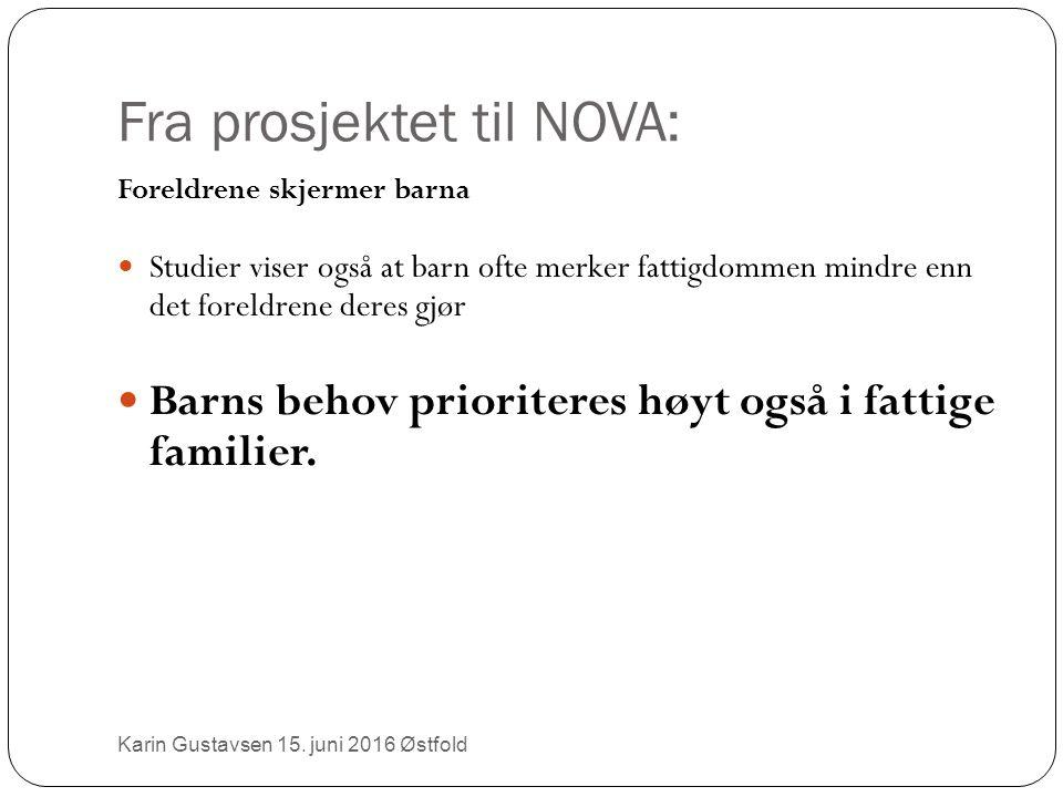 Fra prosjektet til NOVA: Karin Gustavsen 15.