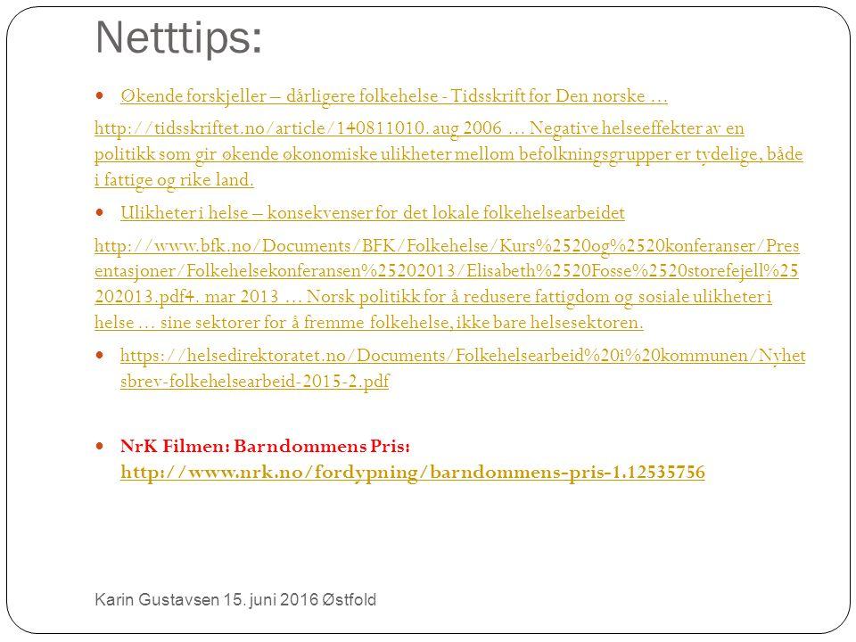 Netttips: Økende forskjeller – dårligere folkehelse - Tidsskrift for Den norske...