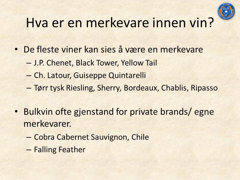 Hva er en merkevare innen vin.De fleste viner kan sies å være en merkevare – J.P.