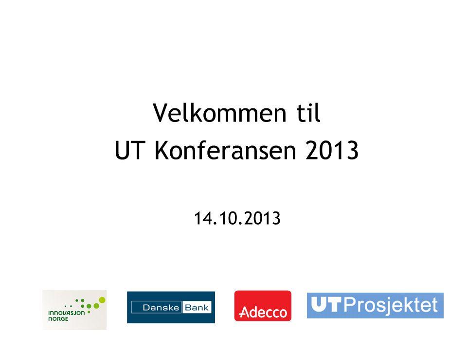 Velkommen til UT Konferansen 2013 14.10.2013