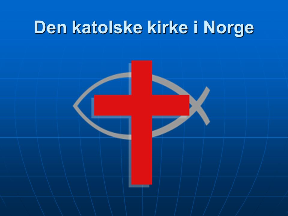 Den katolske kirke i Norge