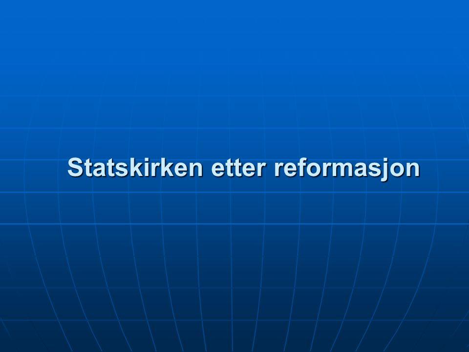 Statskirken etter reformasjon