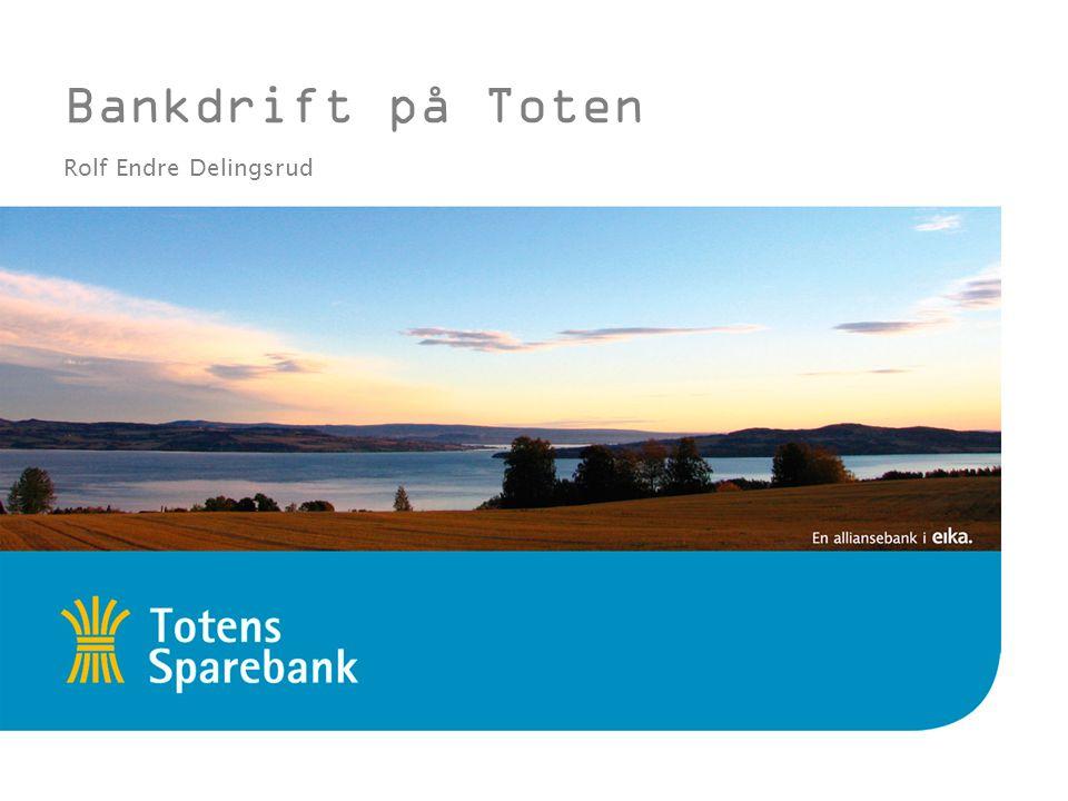 Bankdrift på Toten Rolf Endre Delingsrud