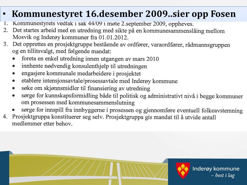Kommunestyret 16.desember 2009..sier opp Fosen