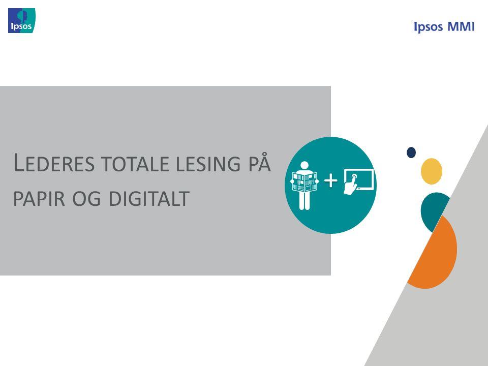 Prosjektinformasjon Formål: Undersøkelsen har som formål å kartlegge leservaner og beslutningsmyndighet blant LEDERE i norsk næringsliv og offentlig sektor.